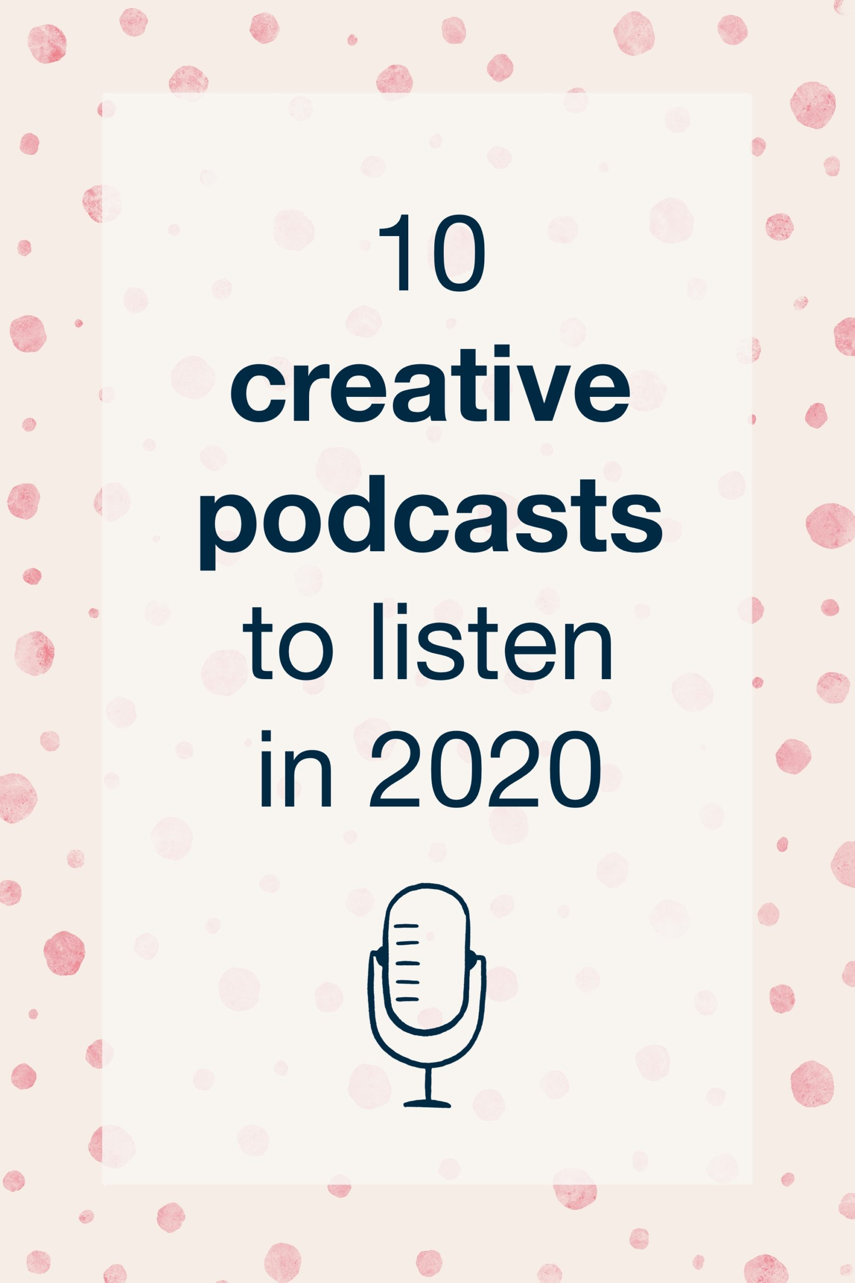 10 creative podcasts to listen in 2020