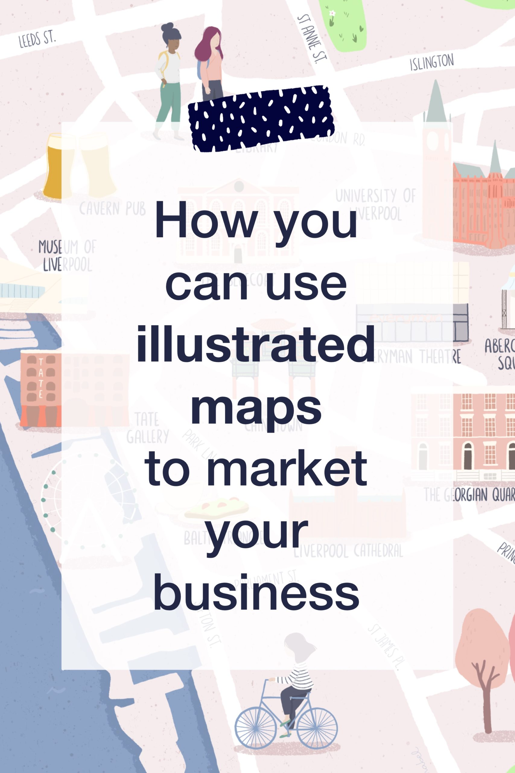 how to use illustrated maps to market your business